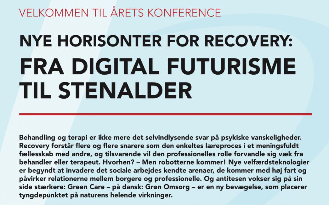 Konference 2018 – Nye horisonter for recovery: Fra digital futurisme til stenalder