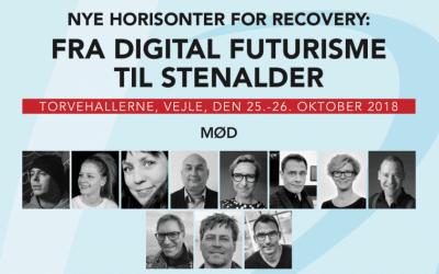 Nye horisonter for recovery: Fra digital futurisme til stenalder – Tilmeld dig årets konference nu!