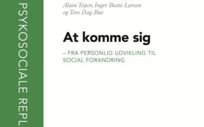 At komme sig – fra personlig udvikling til social forandring